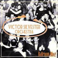 Victor Silvester, Ball Room Blitz (CD)