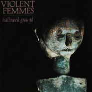 Violent Femmes, Hallowed Ground (CD)