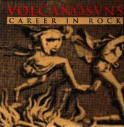 Volcano Suns, Career In Rock [Import] (CD)