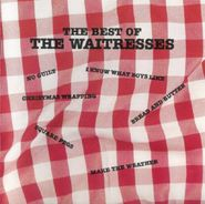 The Waitresses, The Best Of The Waitresses (CD)