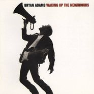 Bryan Adams, Waking Up The Neighbours (CD)