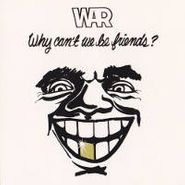 War, Why Can't We Be Friends? (CD)