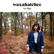 Waxahatchee, Ivy Tripp (CD)