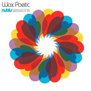 Wax Poetic, Nublu Sessions (CD)