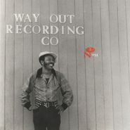 Various Artists, Eccentric Soul: The Way Out Label (LP)