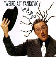 """Weird Al"" Yankovic, Bad Hair Day (CD)"