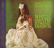 Herb Alpert's Tijuana Brass, Whipped Cream & Other Delights (CD)