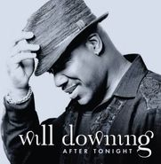 Will Downing, After Tonight (CD)
