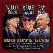 "Willie Nelson, Big Hits Live From ""The Last Of The Breed"" Tour (CD)"