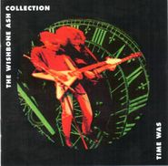 Wishbone Ash, Time Was: The Wishbone Ash Collection (CD)