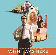 Various Artists, Wish I Was Here [OST] (CD)