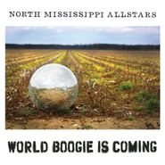 North Mississippi Allstars, World Boogie Is Coming (CD)