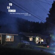Yo La Tengo, And Then Nothing Turned Itself Inside-Out (CD)
