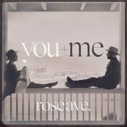 You+Me, Rose Ave. (CD)