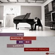 Benmont Tench, You Should Be So Lucky (CD)