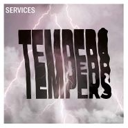 Tempers, Services (CD)