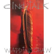 Cindytalk, Wappinschaw (LP)