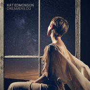 Kat Edmonson, Dreamers Do (CD)