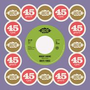 """Brute Force, Nobody Knows / King Of Fuh (7"""")"""