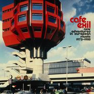 Various Artists, Cafe Exil: New Adventures In European Music 1972-1980 (CD)