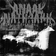 Anaal Nathrakh, Total Fucking Necro (LP)