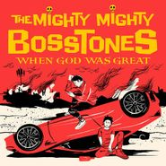 The Mighty Mighty Bosstones, When God Was Great (CD)
