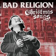 Bad Religion, Christmas Songs [Clear w/ Red Vinyl] (LP)