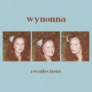 Wynonna, Recollections (CD)