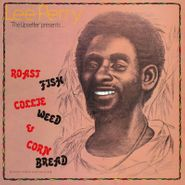 """Lee """"Scratch"""" Perry, Roast Fish, Collie Weed, Corn Bread [Record Store Day] (LP)"""