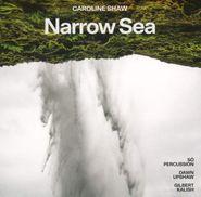 Caroline Shaw, Caroline Shaw: Narrow Sea (CD)