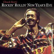 Chuck Berry, Rockin' Rollin' New Year's Eve [Black Friday] (LP)