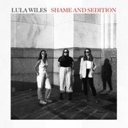 Lula Wiles, Shame & Sedition (LP)