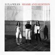 Lula Wiles, Shame & Sedition (CD)