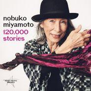 Nobuko Miyamoto, 120,000 Stories (CD)