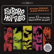 Foxboro Hot Tubs, Stop Drop & Roll!!! [Green Vinyl] (LP)