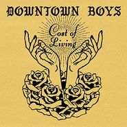 Downtown Boys, Cost Of Living (CD)