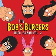 Bob's Burgers, Bob's Burgers Music Album Vol. 2 (CD)