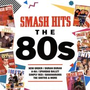 Various Artists, Smash Hits: The 80s [Red Vinyl] (LP)