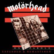 Motörhead, On Parole [Black Friday Expanded & Remastered] (LP)
