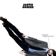 Jarvis Cocker, Further Complications (LP)