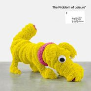 Various Artists, The Problem Of Leisure: A Celebration of Andy Gill and Gang Of Four [Yellow Vinyl] (LP)