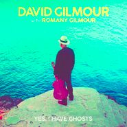 "David Gilmour, Yes, I Have Ghosts [Black Friday] (7"")"