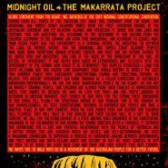 Midnight Oil, The Makarrata Project [Yellow Vinyl] (LP)