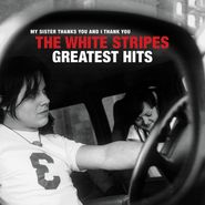 The White Stripes, The White Stripes Greatest Hits (CD)