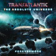 TransAtlantic, The Absolute Universe: Forevermore (Extended Edition) [Indie Exclusive] (LP)