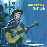 Willie Nelson, That's Life (LP)