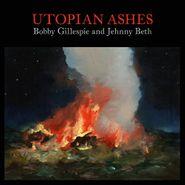 Bobby Gillespie, Utopian Ashes (CD)