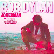 "Bob Dylan, Jokerman / I And I: The Reggae Remix EP [Record Store Day] (12"")"