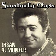 Ihsan Al-Mounzer, Sonatina For Maria (LP)