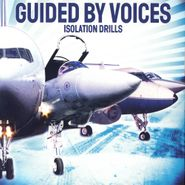 Guided By Voices, Isolation Drills [20th Anniversary Edition] (LP)